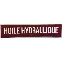 Autocollant *HUILE HYDRAULIQUE* 10cm x 2cm